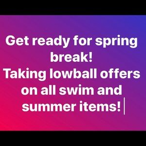 Other - 🎈SALE🎈!SWIM AND SUMMER ITEMS! LOWBALLS ACCEPTED.
